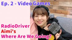 Aimi talks Video Games – DriverAimi #2 (2020.04.02)