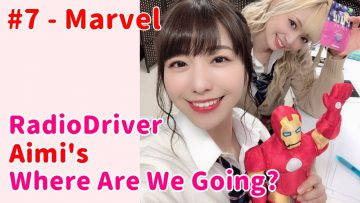 Aimi the Iron Man fangirl – DriverAimi #7 (2020.04.16)