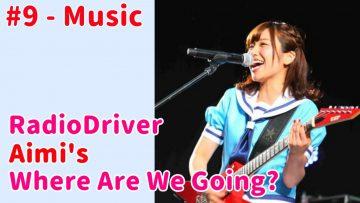 Aimis Musical Origins – DriverAimi #9 (2020.04.18)