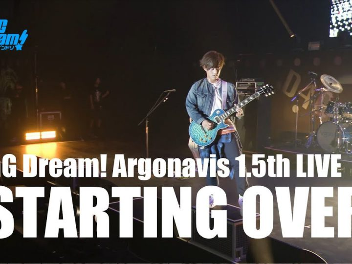 【Argonavis】「STARTING OVER」【BanG Dream! Argonavis 1.5th LIVE】