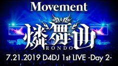 D4DJ 1st LIVE: Rondo – Movement