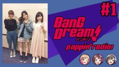 [Eng Subs] BanG Dream! PoppinRadio! | PoPiRaji #1 (1BanG!!!!!) Backstage