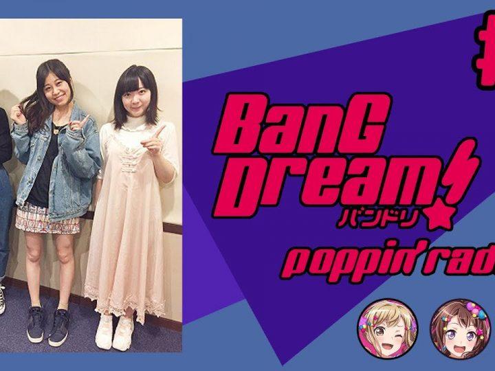 [Eng Subs] BanG Dream! PoppinRadio!   PoPiRaji #1 (1BanG!!!!!) Backstage
