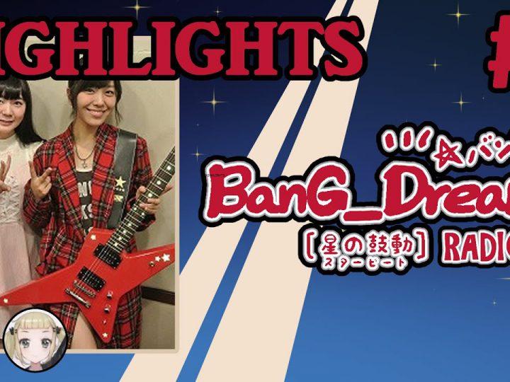 [Eng Subs   HIGHLIGHTS] BanG Dream! RADIO!!!!!   BanDori Radio #1