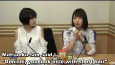 One time when Matsuoka Yoshitsugu compliment Oonishi Saoris hair