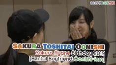 「Sakura Toshitai Oonishi #148」Nerus Birthday Episode! ft. Rental Boyfriend Oonishi-kun [Eng Sub]